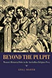 Beyond the Pulpit: Women's Rhetorical Roles in the Antebellum Religious Press (Composition, Literacy, and Culture)