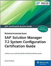 SAP Solution Manager (SolMan) 7.2 System Configuration Certification Guide: Technology Associate Exam (SAP PRESS)