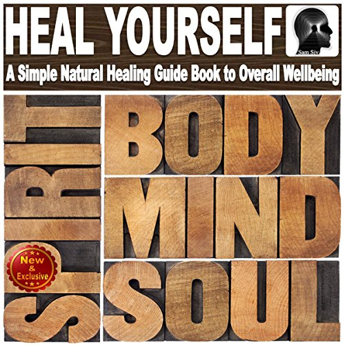 Heal Yourself with Overflowing Health audiobook cover art