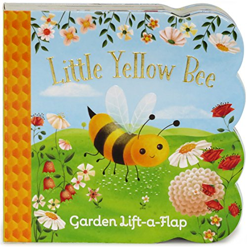 Little Yellow Bee Chunky Lift-a-Flap Board Book (Babies Love)