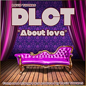 DLCT About Love