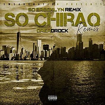 So Chi Raq ( So Brooklyn Remix)