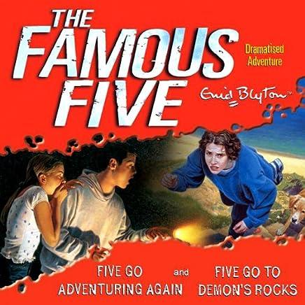 Famous Five: 'Five Go Adventuring Again' & 'Five Go to Demons Rocks'