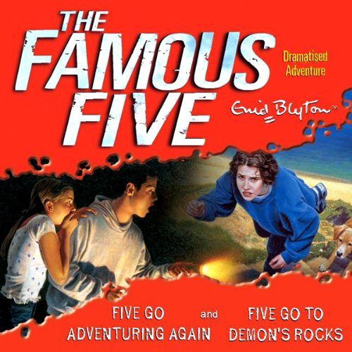 Famous Five: 'Five Go Adventuring Again' & 'Five Go to Demons Rocks' cover art