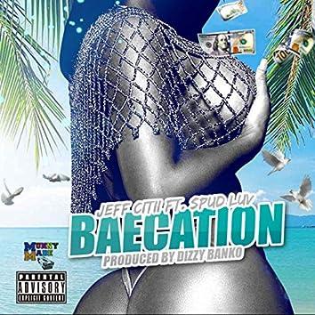 Baecation (feat. Spud Luv)