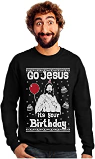 Go Jesus It's Your Birthday Ugly Christmas Sweater Style Men's Sweatshirt