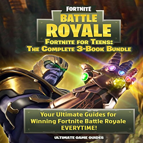 Fortnite For Teens: The Complete 3-Book Bundle audiobook cover art