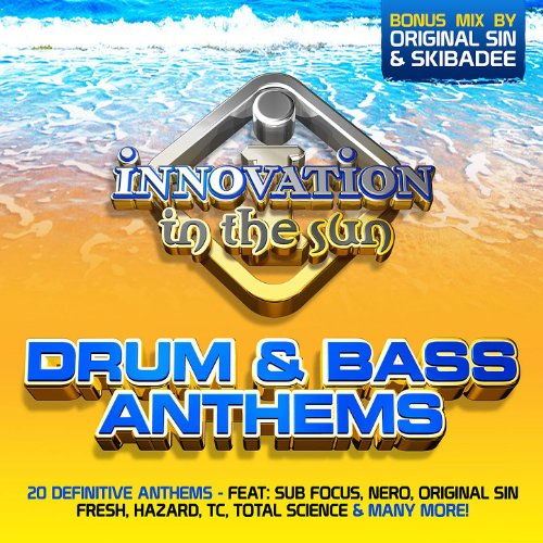 Innovation In The Sun: Drum&Bass Anthems [Clean]
