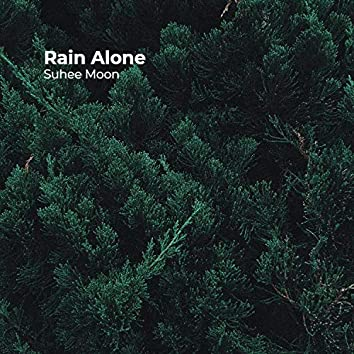 Rain Alone