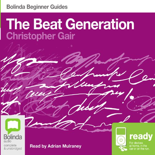 The Beat Generation: Bolinda Beginner Guides audiobook cover art