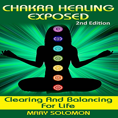 Chakra Healing Exposed audiobook cover art