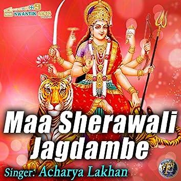 Maa Sherawali Jagdambe (Navratri Special)