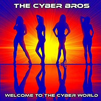 Welcome to the Cyber World