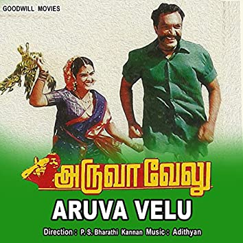 Aruva Velu (Original Motion Picture Soundtrack)