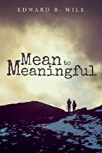 Mean to Meaningful
