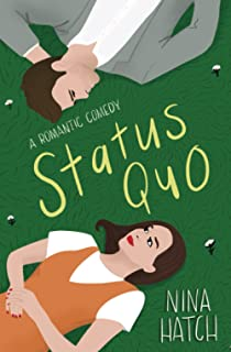 Status Quo: An Opposites Attract Romantic Comedy (Starting at Midnight)