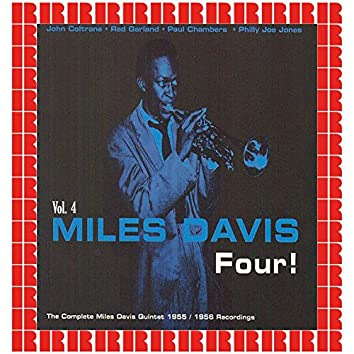 Four! The Complete Miles Davis Quintet 1955-1956 Recordings, Vol. 4 (Hd Remastered Edition)