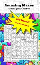 """Amazing Mazes """"32x32 grids"""" edition: 200 mazes and their solutions!"""