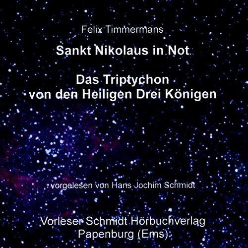 Sankt Nikolaus in Not/Das Triptychon der Heiligen Drei Könige cover art