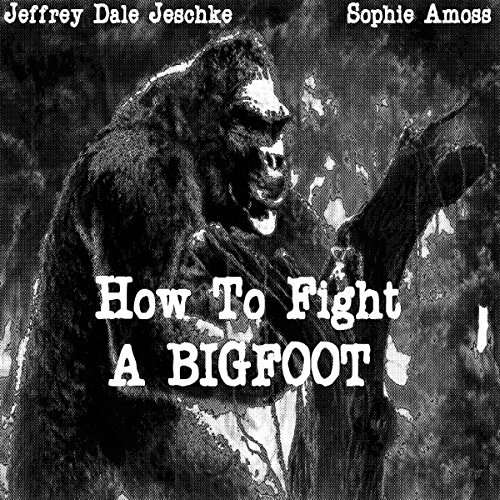 『How to Fight a Bigfoot』のカバーアート