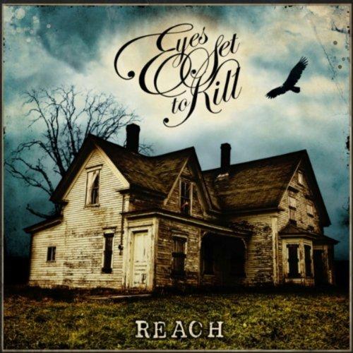 Reach by Eyes Set to Kill (2008-02-19)