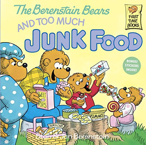 The Berenstain Bears and Too Much Junk Food (First Time Books(R))の詳細を見る