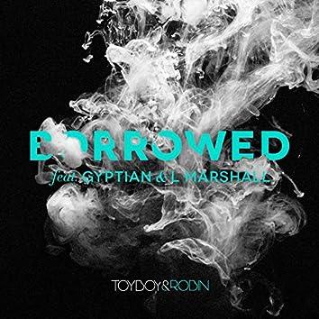 Borrowed (feat. Gyptian & L Marshall)