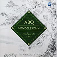 Mendelssohn: String Quartets Op. 12 & Op. 13 by Alban Berg Quartett