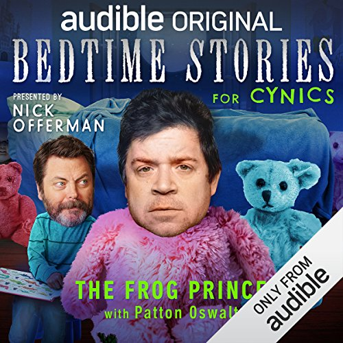 Ep. 5: The Frog Prince with Patton Oswalt (Bedtime Stories for Cynics) audiobook cover art