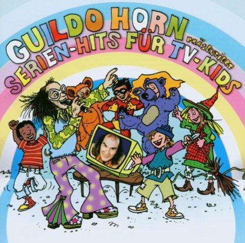 Guildo Horn präsentiert: Serien-Hits für TV-Kids