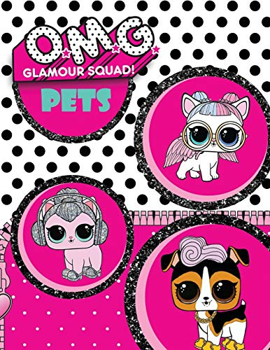 O.M.G. Glamour Squad: Pets Coloring Book For Kids (06)
