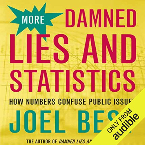 More Damned Lies and Statistics audiobook cover art