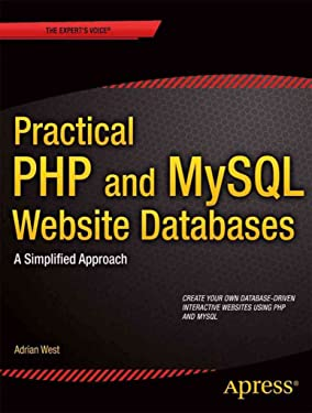 Practical PHP and MySQL Website Databases : A Simplified Approach(Paperback) - 2014 Edition