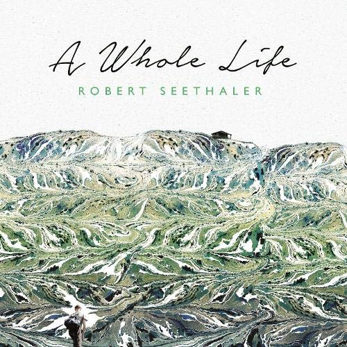 A Whole Life Audiobook By Robert Seethaler, Charlotte Collins - translator cover art