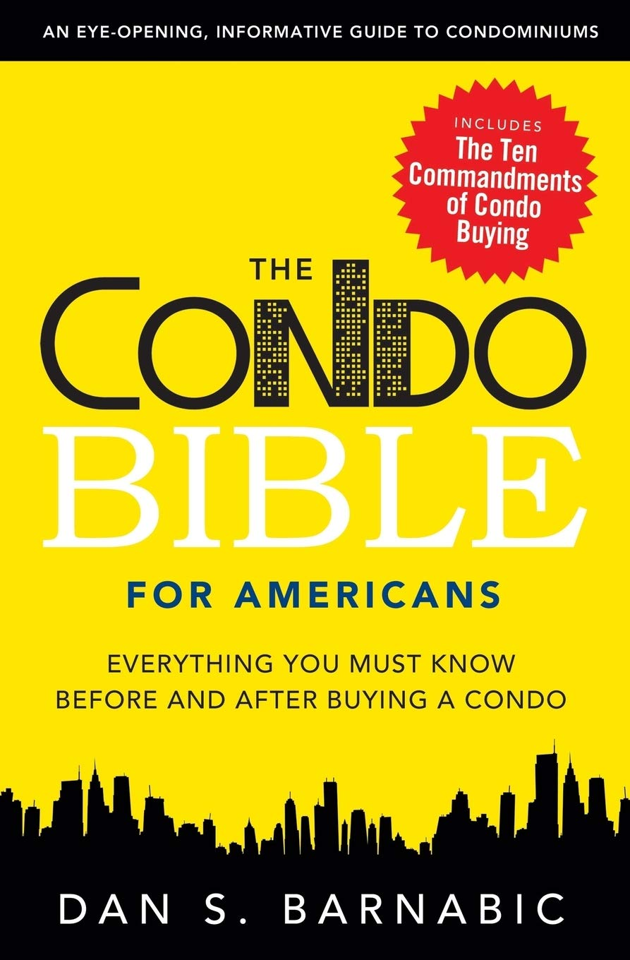 Download The Condo Bible For Americans: Everything You Must Know Before And After Buying A Condo 