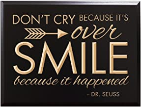 TimberCreekDesign Don't cry Because it's Over, Smile Because it Happened - Dr. Seuss Decorative Carved Wood Sign Quote, Black