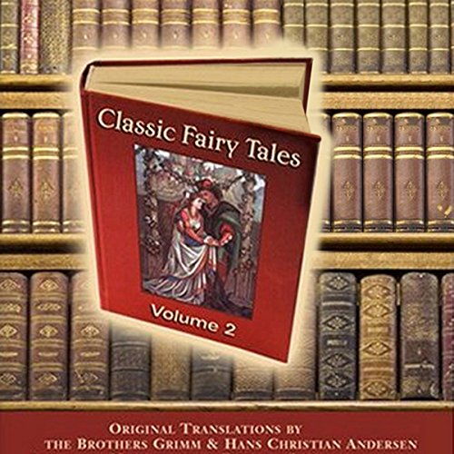 Classic Fairy Tales, Volume 2 audiobook cover art