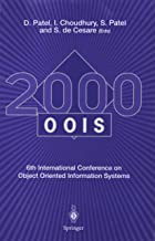 OOIS 2000: 6th International Conference on Object Oriented Information Systems 18 – 20 December 2000, London, UK Proceedings