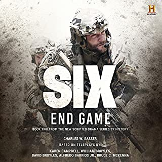 Six: End Game                   Written by:                                                                                                                                 Charles W. Sasser                               Narrated by:                                                                                                                                 Eric G. Dove                      Length: 8 hrs and 4 mins     Not rated yet     Overall 0.0
