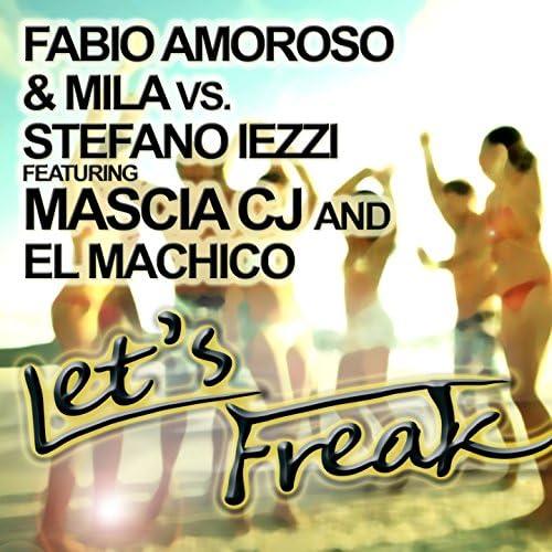 Fabio Amoroso, Mila & Stefano Iezzi feat. Mascia CJ & El Machico