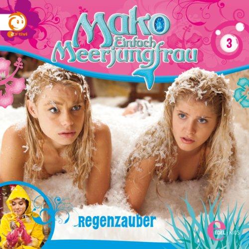 Regenzauber (Mako - Einfach Meerjungfrau 3) Titelbild