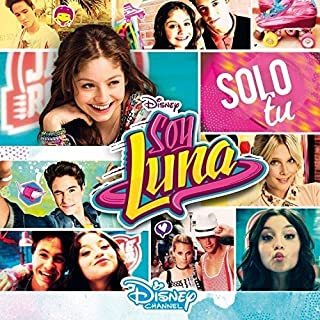 Soy Luna Solo Tu