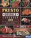 Presto Griddle Cookbook 2021: 300 Delicious &...