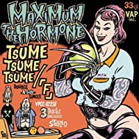 Tsume Tsume Tsume by Maximum the Hormone (2008-07-09)
