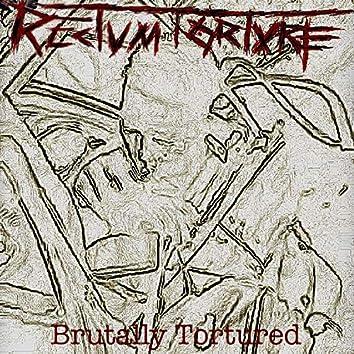 Brutally Tortured