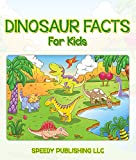 fossil preston - Dinosaur Facts For Kids: Children's Dinosaur Books