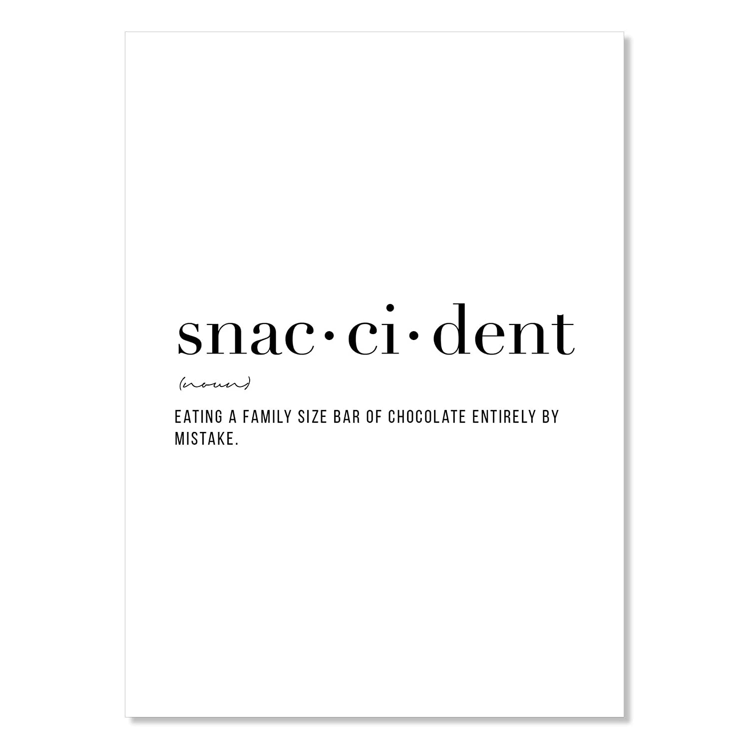 Definition 2021new shipping Max 86% OFF free Snaccident Unframed Print