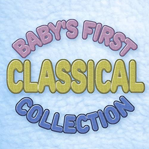 Children Classical Lullabies Club, Classical Baby Einstein Club & First Baby Classical Collection