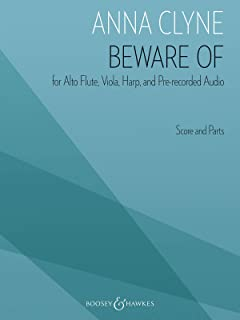 Beware of: For Alto Flute, Viola, Harp, and Pre-Recorded Audio Score and Par