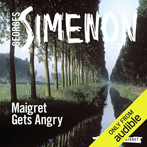 Maigret Gets Angry audiobook cover art